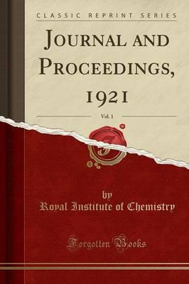 Journal and Proceedings, 1921, Vol. 1 (Classic Reprint)