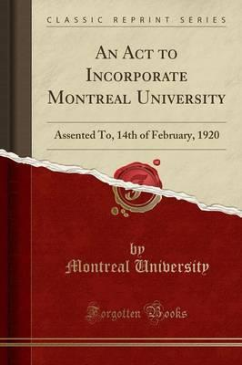 An ACT to Incorporate Montreal University