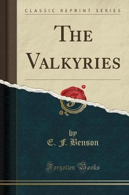 The Valkyries (Classic Reprint)