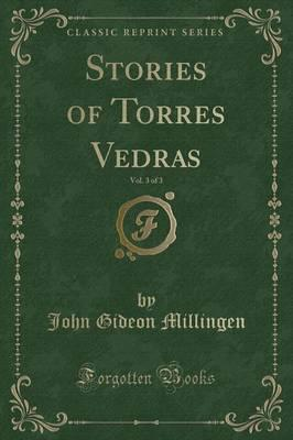 Stories of Torres Vedras, Vol. 3 of 3 (Classic Reprint)
