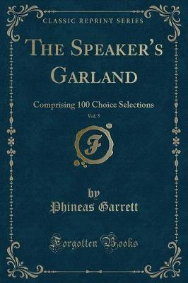 The Speaker's Garland, Vol. 5