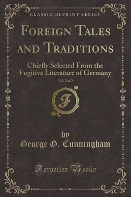 Foreign Tales and Traditions, Vol. 2 of 2