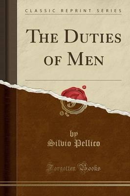The Duties of Men (Classic Reprint)
