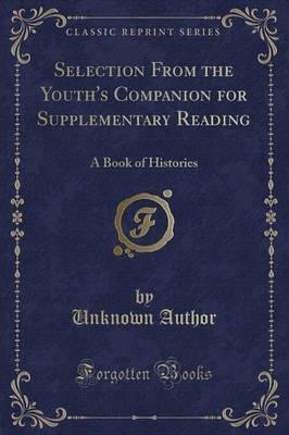 Selection from the Youth's Companion for Supplementary Reading