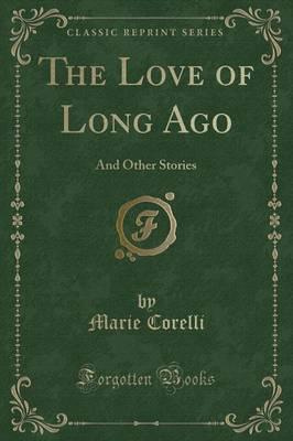 The Love of Long Ago