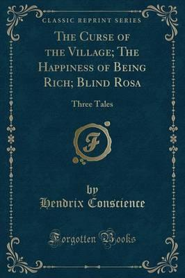 The Curse of the Village; The Happiness of Being Rich; Blind Rosa