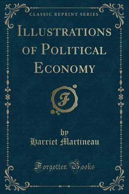 Illustrations of Political Economy (Classic Reprint)