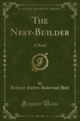 The Nest-Builder