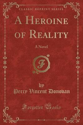 A Heroine of Reality