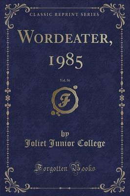 Wordeater, 1985, Vol. 56 (Classic Reprint)