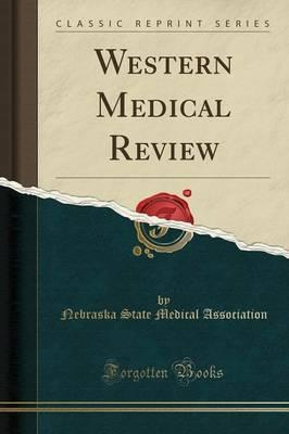 Western Medical Review (Classic Reprint)
