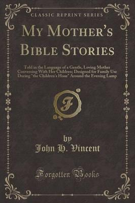 My Mother's Bible Stories