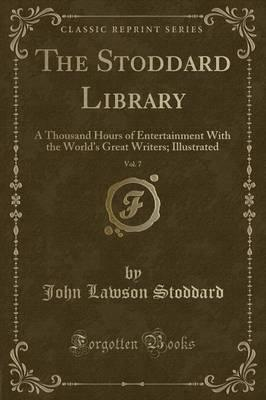 The Stoddard Library, Vol. 7