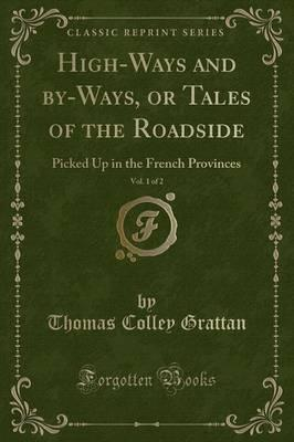 High-Ways and By-Ways, or Tales of the Roadside, Vol. 1 of 2