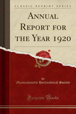 Annual Report for the Year 1920 (Classic Reprint)