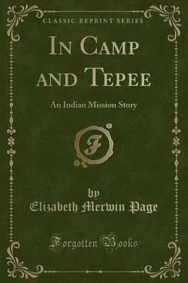 In Camp and Tepee
