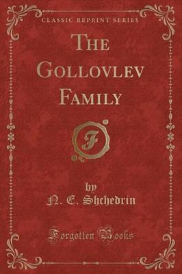The Gollovlev Family (Classic Reprint)
