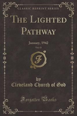 The Lighted Pathway, Vol. 13