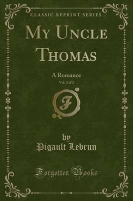 My Uncle Thomas, Vol. 2 of 2
