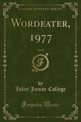 Wordeater, 1977, Vol. 33 (Classic Reprint)