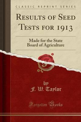 Results of Seed Tests for 1913