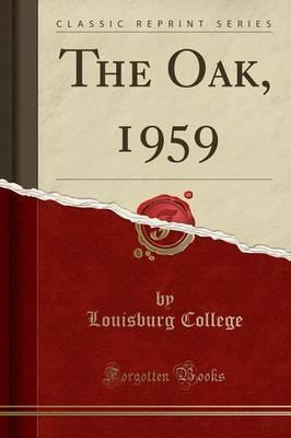 The Oak, 1959 (Classic Reprint)