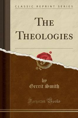 The Theologies (Classic Reprint)
