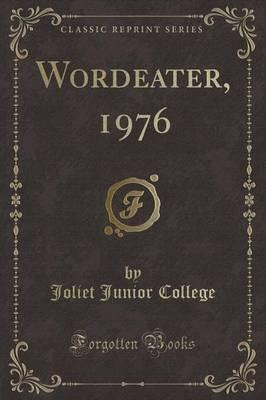 Wordeater, 1976 (Classic Reprint)