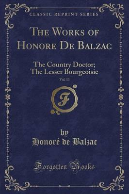 The Works of Honor� de Balzac, Vol. 13