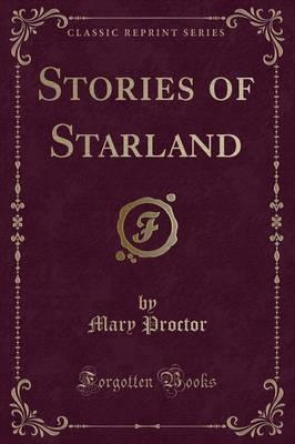 Stories of Starland (Classic Reprint)