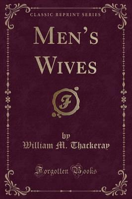 Men's Wives (Classic Reprint)