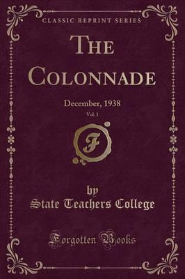 The Colonnade, Vol. 1