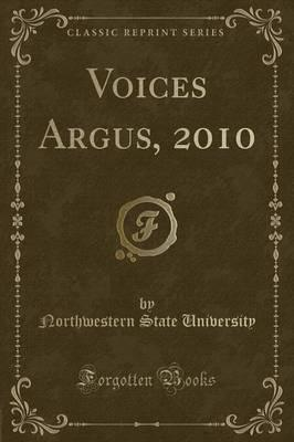 Voices Argus, 2010 (Classic Reprint)