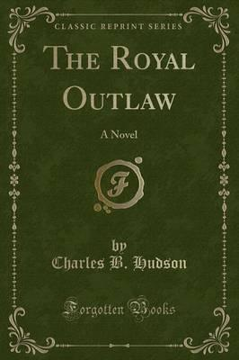 The Royal Outlaw