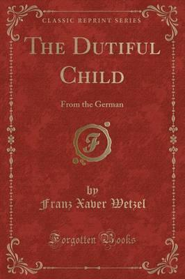 The Dutiful Child