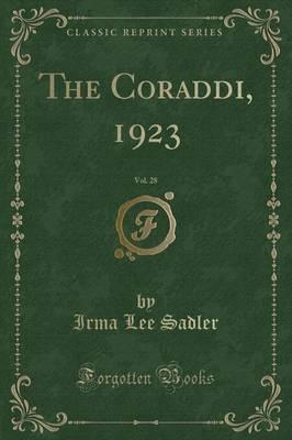 The Coraddi, 1923, Vol. 28 (Classic Reprint)