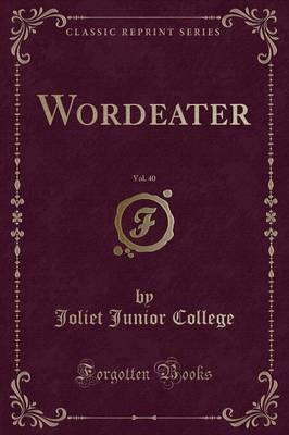 Wordeater, Vol. 40 (Classic Reprint)