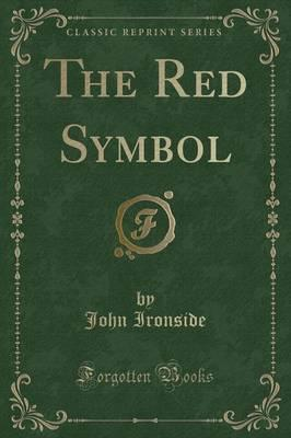 The Red Symbol (Classic Reprint)