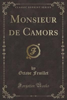 Monsieur de Camors (Classic Reprint)