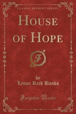 House of Hope (Classic Reprint)