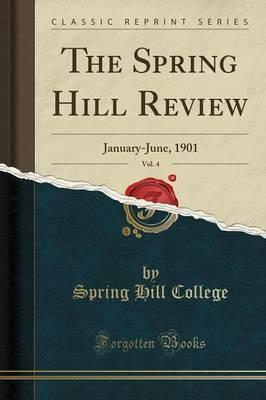 The Spring Hill Review, Vol. 4