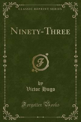 Ninety-Three (Classic Reprint)