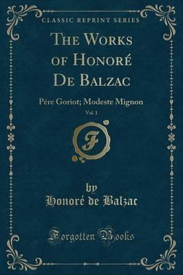 The Works of Honore de Balzac, Vol. 1
