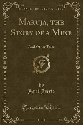 Maruja, the Story of a Mine