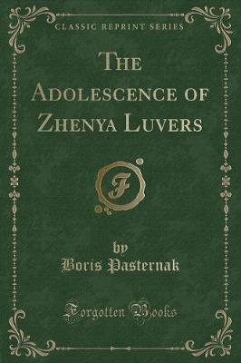The Adolescence of Zhenya Luvers (Classic Reprint)
