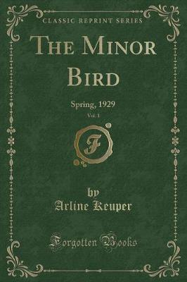 The Minor Bird, Vol. 1