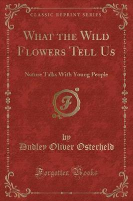 What the Wild Flowers Tell Us