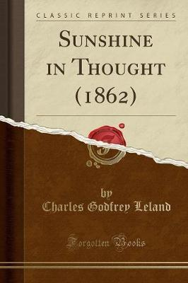 Sunshine in Thought (1862) (Classic Reprint)