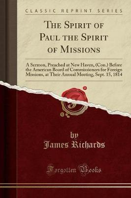 The Spirit of Paul the Spirit of Missions