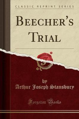 Beecher's Trial (Classic Reprint)